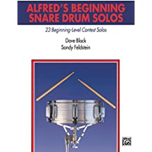Alfred's Beginning Snare Drum Solos: 23 Beginning Level Contest Solos for Snare Drum