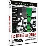 Los raíles del crimen - Cinemateca