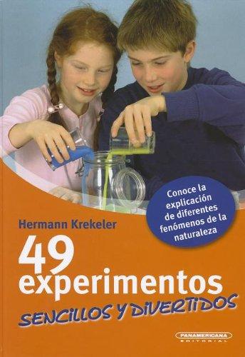 49 Experimentos Sencillos y Divertidos por Hermann Krekeler