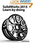 SolidWorks 2015  Learn by doing (Part...