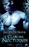le clan des nocturnes tome 1 jacob de jacquelyn frank 2012 poche