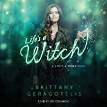 Life's a Witch: A Life's a Witch Book