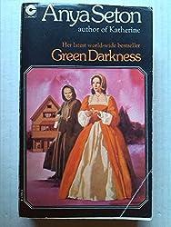 Green Darkness by Anya Seton (1974-01-01)