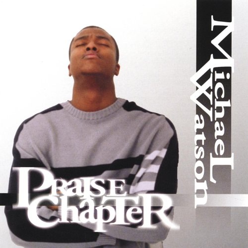 a praise for my father michael Check out glory & praise: third edition, vol 3 by various artists on amazon music  father, i put my life in your hands  glory & praise:.