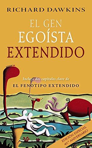El gen egoísta extendido (Castellano - Adultos - Libros De Psicología Y Maternidad - Otros Libros) por Richard Dawkins