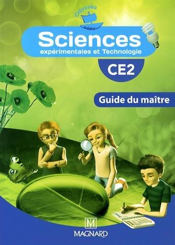 Sciences expérimentales et technologie CE2 : Guide du maître
