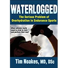 Waterlogged: The Serious Problem of Overhydration in Sports