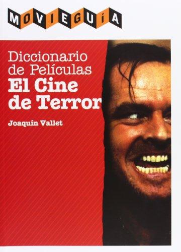 Diccionario de películas : el cine de terror por Joaquín Vallet Rodrigo