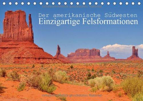 Der amerikanische Südwesten - Einzigartige Felsformationen (Tischkalender 2014 DIN A5 quer): Amerikas beeindruckende Landschaften im Südwesten (Tischkalender, 14 Seiten) -