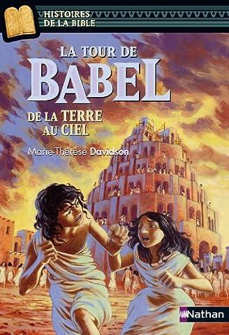 Contes Et Legendes De La Bible - La tour de Babel