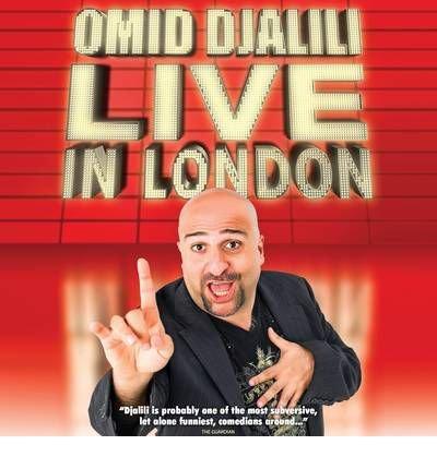 [(Omid Djalili Live in London)] [ By (author) Omid Djalili, Read by Omid Djalili ] [June, 2012]