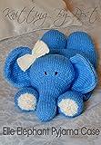 Knitting Pattern Elephant Pyjama Case