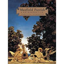 Maxfield Parrish: A Retrospective by Laurence S. Cutler (1996-01-06)