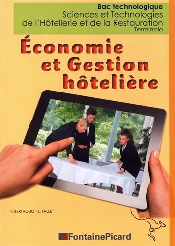 Economie et gestion hôtelière Tle Bac technologique STHR