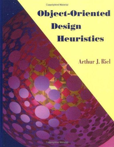 Object-Oriented Design Heuristics por Arthur J. Riel