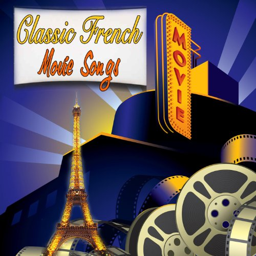 Classic French Movie Songs