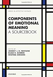 Components of Emotional Meaning: A Sourcebook (Series in Affective Science)
