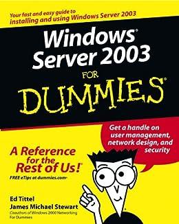 Windows Server 2003 For Dummies by [Tittel, Ed, Stewart , James M.]