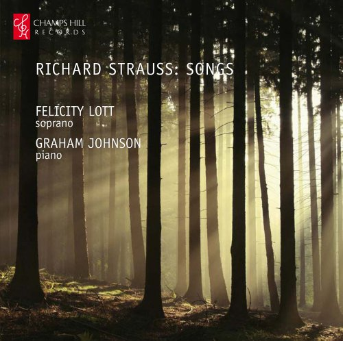 Strauss, Richard : Songs / Felicity Lott et Graham Johnson