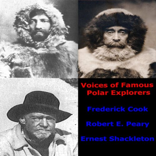 Voices of Famous Polar Explorers  Audiolibri