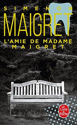 L'Amie de Madame Maigret
