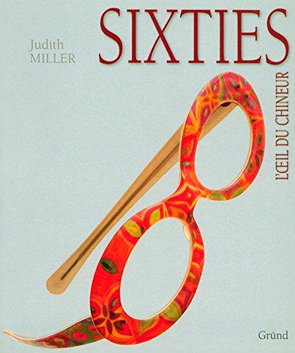 SIXTIES par JUDITH MILLER