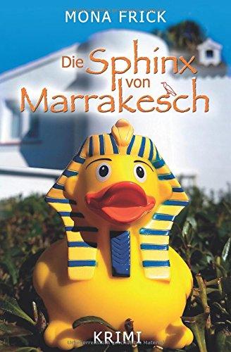 Buchseite und Rezensionen zu 'Die Sphinx von Marrakesch' von Mona Frick