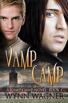 Vamp Camp (English Edition) par [Wagner, Wynn]