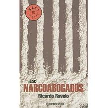 Los Narcoabogados (Best Seller (Debolsillo))