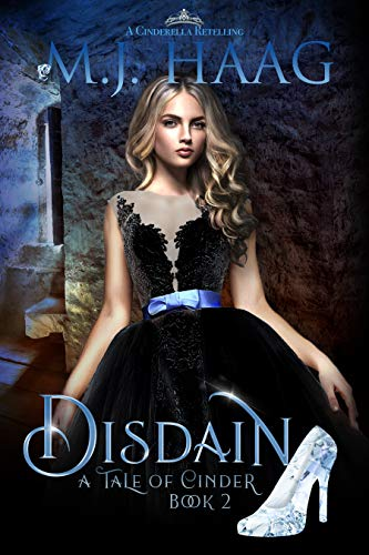 Disdain: A Cinderella Retelling (Tales of Cinder Book 2) (English Edition) (Shattered Glass Book)