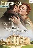 'Liebe, Raub und Leidenschaft (Historical MyLady 552)' von Marguerite Kaye