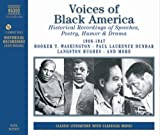 Voices of Black America. Poetry, Humor & Drama. Historical Recordings 1908-1947 (Naxos Audio)