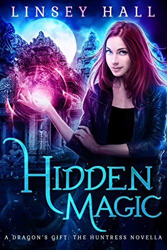 Hidden Magic (Dragon's Gift: The Huntress Book 0) (English Edition)