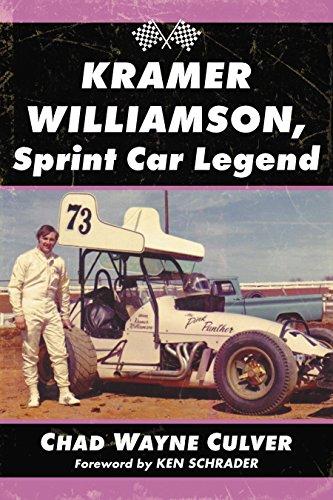 Kramer Williamson, Sprint Car Legend (English Edition) por Chad Wayne Culver
