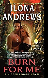 Burn for Me (Hidden Legacy) by Ilona Andrews (2014-10-28)