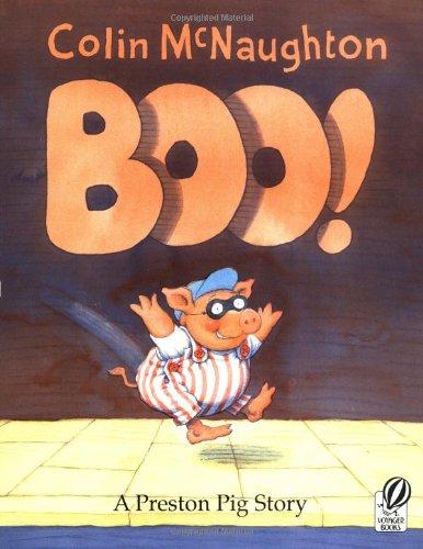 Pig Preston (Boo!: A Preston Pig Story)