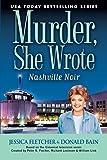 Nashville Noir (Murder, She Wrote Mysteries) by Donald Bain (2015-11-25)