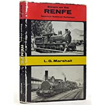 Steam on the RENFE: The steam locomotive stock of the Spanish National Railways