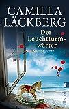 Der Leuchtturmwärter: Kriminalroman (Ein Falck-Hedström-Krimi, Band 7)