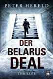Der Belarus-Deal - Peter Hereld