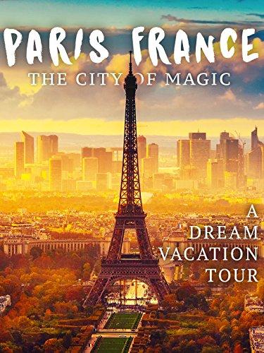 Paris, France: The City of Magic [OV]