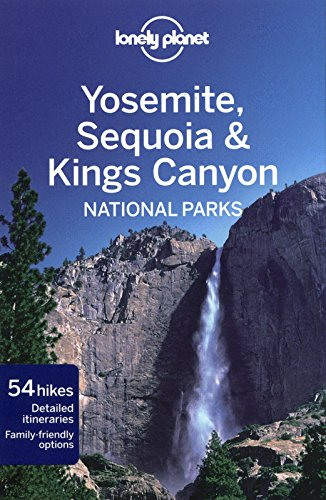 Yosemite, Sequoia & Kings Canyon National Parks [Idioma Inglés]