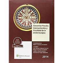 Convenios Fiscales Internacionales y Fiscalidad de la Unión Europea 2014