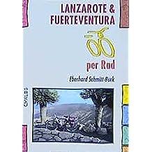 Lanzarote & Fuerteventura per Rad (Cyklos-Fahrrad-Reiseführer)