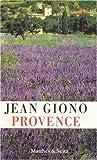 Provence - Jean Giono, Siglind Schüle-Ehrenthal