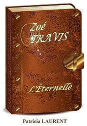 Zoé Travis, l'Éternelle,