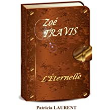 Zoé Travis, l'Éternelle, (French Edition)