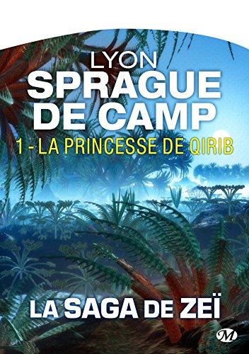 La Princesse de Qirib: La Saga de Zeï, T1 (French Edition)