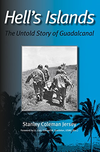 Hell's Islands: The Untold Story of Guadalcanal (Texas A & M University Military History (Hardcover)) University Of Texas-jersey