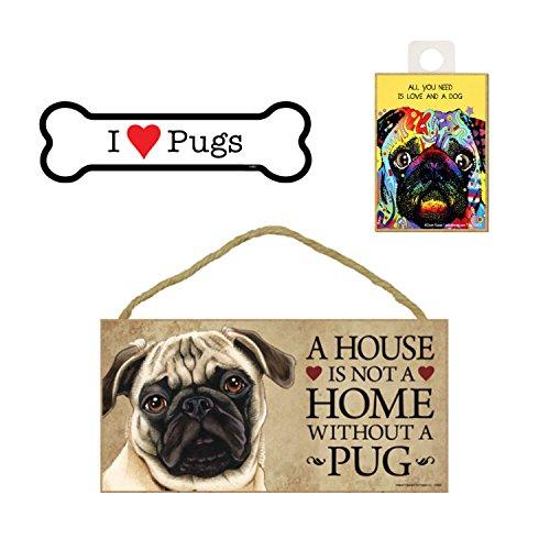 Mops Hund Lover Geschenk Bundle-Deko Wand Schild A House is Not A Home Without A Pug, Auto-Magnet I Love Pugs, und Kühlschrank Magnet All You Need is Love und Hunde -